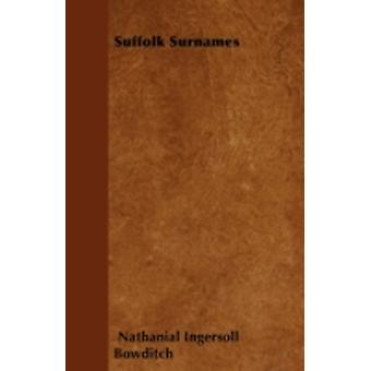Suffolk Surnames by Bowditch & Nathanial Ingersoll
