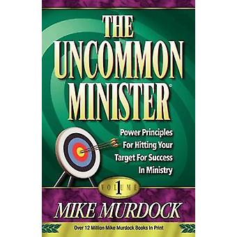 The Uncommon Minister Volume 1 by Murdoch & Mike