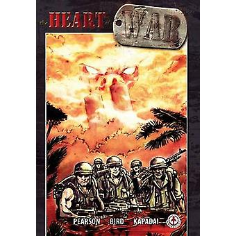 Heart of War by Pearson & Jimmy