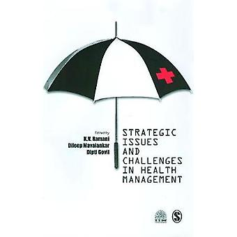 Strategic Issues and Challenges in Health Management by LTD & SAGE PUBLICATIONS PVT