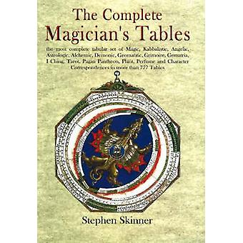 Complete Magicians Tables by Stephen Skinner
