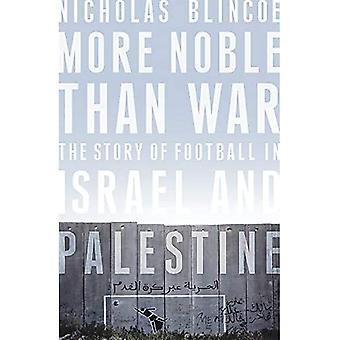 Meer Nobel dan oorlog: het verhaal van voetbal in Israël en Palestina