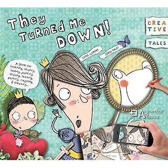 Creative Tales - They Turned Me Down! - 9780764356896 Book