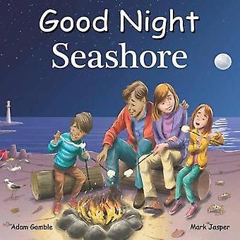 Good Night Sea Shore by Adam Gamble - 9781602196650 Book