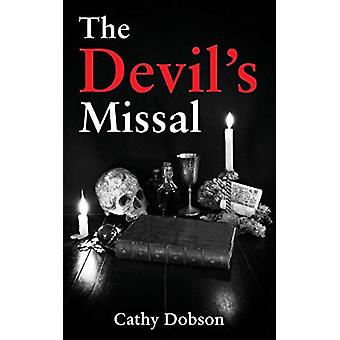 The Devil's Missal by Cathy Dobson - 9781786235510 Book