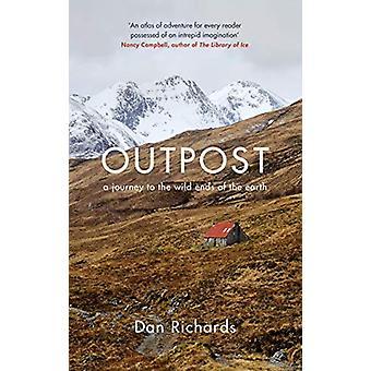 Avamposto - Un viaggio verso i selvaggi fini della terra di Dan Richards - 97