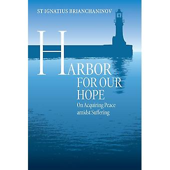 Harbor for Our Hope door St Ignatious Brianchaninov