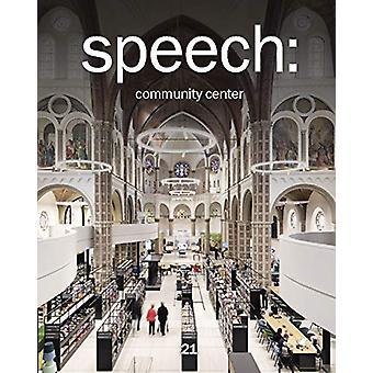 speech 21 - community center by Anna Martovitskaya - 9783868598483 Book