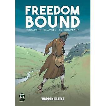 Freedom Bound by Freedom Bound - 9781910775134 Book
