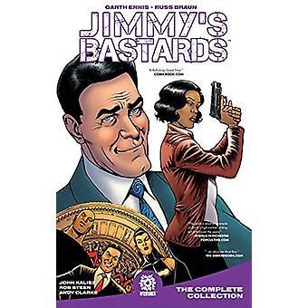 Jimmy's Bastards - Year One HC by Garth Ennis - 9781949028003 Book