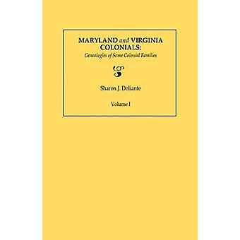Maryland and Virginia Colonials - Genealogies of Some Coloonial Famili