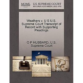 Weathers V. U S U.S. Supreme Court Transcript of Record with Supporti