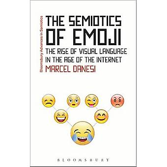 The Semiotics of Emoji - The Rise of Visual Language in the Age of the