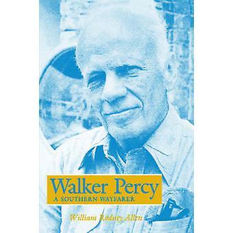 Walker Percy - William Rodney Allenin eteläinen tiennäyttäjä - 978193411