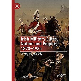 Elites Militares Irlandesas, Nação e Império, 1870-1925: Identidade e Autoridade