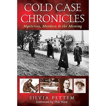 Cold Case Chronicles by Silvia Pettem