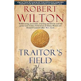 Traitors Field by Robert Author Wilton