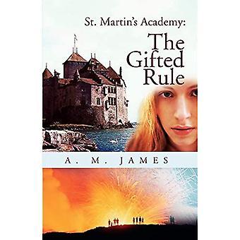 St. Martin's Academy: La règle des surdoués
