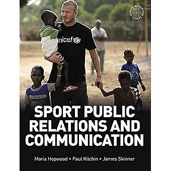 Sport Public Relations and Communication (Sports Marketing)