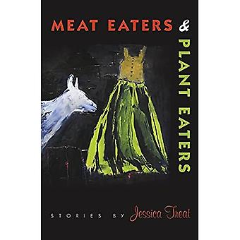Meat Eaters & Plant Eaters (American Reader)