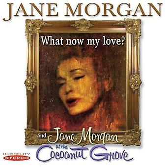Jane Morgan - What Now My Love? & Jane Morgan at the Cocoanut Gr [CD] USA import