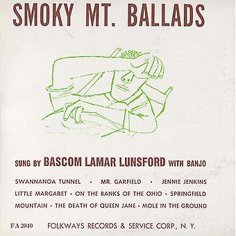Bascom Lamar Lunsford - Smoky Mountain Ballads [CD] USA importeren