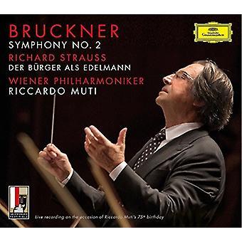 Bruckner / Muti / Wiener Philharmoniker - Symfoni nr 2 / R Strauss: Der Burger Als Edelmann [CD] USA import