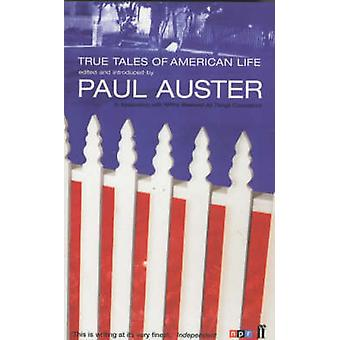 True Tales of American Life by Paul Auster - 9780571210701 Book