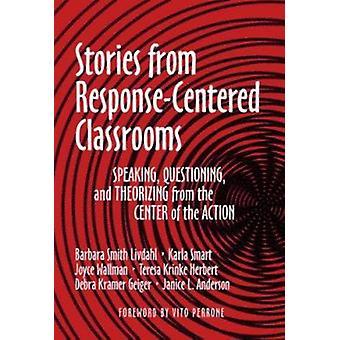 Histórias das salas de aula centrada na resposta por Barbara Smith Livdahl-