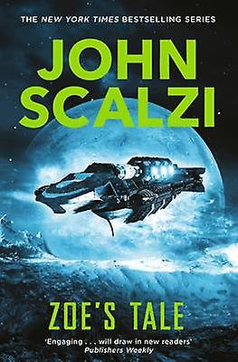 Zoe's Tale (New Edition) by John Scalzi - 9781447295358 Book