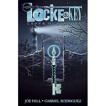 Locke & Key - Volume 3 - Crown of Shadows by Joe Hill - Gabriel Rodrigu