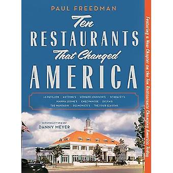 Ten Restaurants That Changed America by Ten Restaurants That Changed