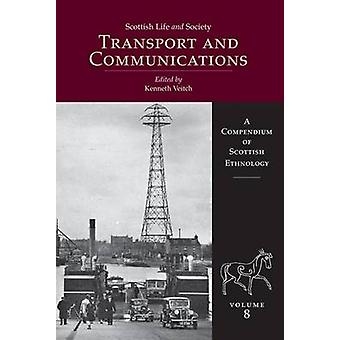Transport and Communication by Kenneth Veitch - 9781904607885 Book