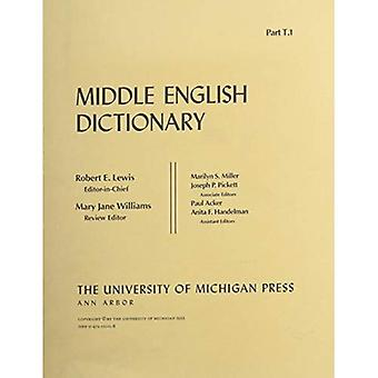Middle English Dictionary: T.1