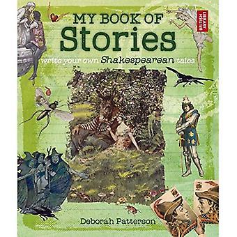 Mein Buch der Geschichten: schreiben Sie Ihre eigenen Shakespeare Geschichten