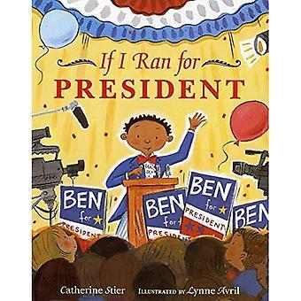 Als ik liep voor het presidentschap (Albert Whitman Prairie Paperback)