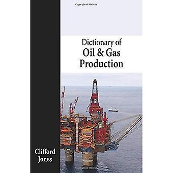 Ordbok av olje- och gasproduktion