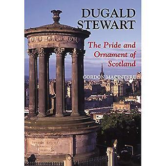 Dugald Stewart: Der Stolz und die Verzierung von Schottland