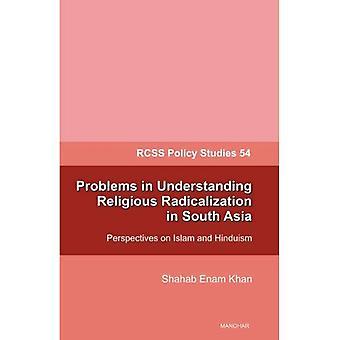 Problem att förstå religiösa radikaliseringen i Sydasien: perspektiv på Islam & Hinduism
