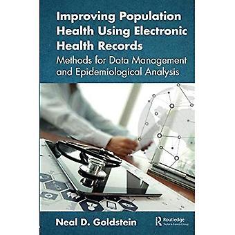 Amélioration de la santé de la Population à l'aide de dossiers de santé électroniques