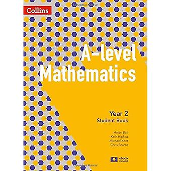 A-level Mathematics Year 2 Student Book (A-level Mathematics) (A -level Mathematics)