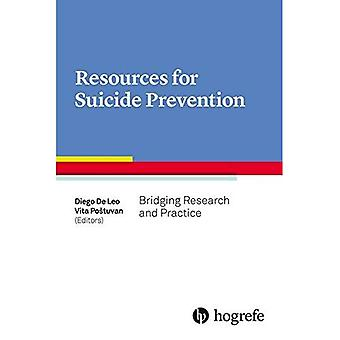 Resources for Suicide Prevention: Bridging Research and Practice: 2017