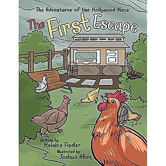 The First Escape (Adventures of the Hollywood Hens)