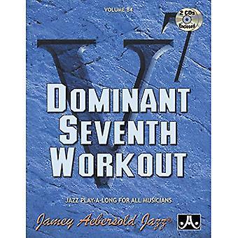 Volym 84: Dominerande sjunde träning (med 2 gratis CD-skivor): Jazz spela-A-Long för alla musiker: 84 (Jamey Aebersold spela-A-Long-serien)