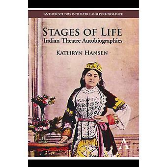ハンセン ・ キャサリンによって生命インド演劇自伝の段階