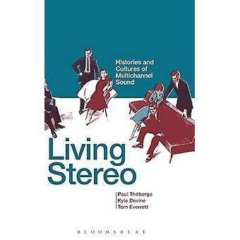 Vivant en stéréo par Thberge & Paul