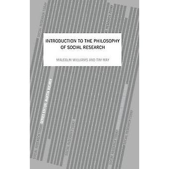 Una introducción a la filosofía de la investigación Social de Williams y Malcolm