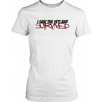 I Saw the Yeti and Survived - Conspiracy Ladies T Shirt