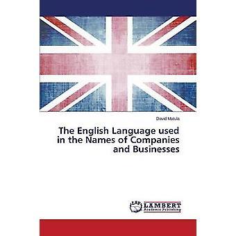 اللغة الإنجليزية المستخدمة في أسماء الشركات والمؤسسات التجارية من قبل ديفيد Matula