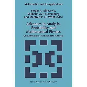 Fremskritt innen analyse sannsynlighet og matematisk fysikk bidrag analyse av Albeverio & Sergio